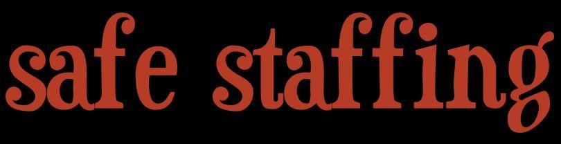 safe staffing